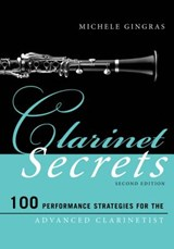 Clarinet Secrets | Michele Gingras |