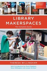 Library Makerspaces | Theresa Willingham |