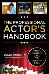The Professional Actor's Handbook | Julio Agustin |