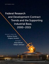Federal Research and Development Contract Trends and the Supporting Industrial Base,