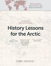 History Lessons for the Arctic | Heather A. Conley |