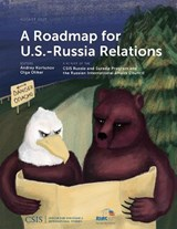 A Roadmap for U.S.-Russia Relations | Audrey Kortunov |
