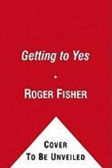 Getting to Yes | Fisher, Roger ; Ury, William |