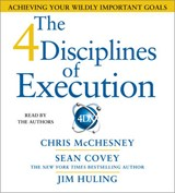 The 4 Disciplines of Execution | Mcchesney, Chris ; Covey, Sean ; Huling, Jim |