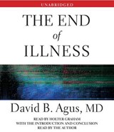 The End of Illness | David B. Agus |