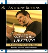 The Power to Shape Your Destiny | Anthony Robbins |