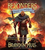 Chasing the Prophecy | Brandon Mull |