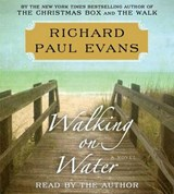 Walking on Water | Richard Paul Evans |