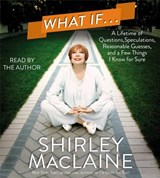 What If... | Shirley MacLaine |
