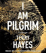 I Am Pilgrim | Terry Hayes |