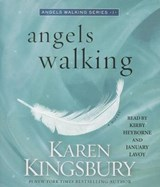Angels Walking | Karen Kingsbury |
