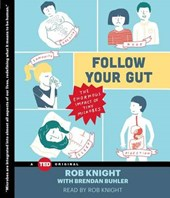 Follow Your Gut | Rob Knight |