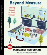 Beyond Measure | Margaret Heffernan |