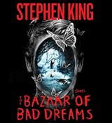 The Bazaar of Bad Dreams | Stephen King |