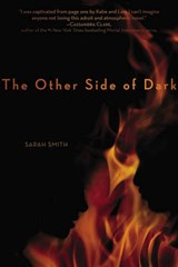 The Other Side of Dark | Sarah Smith |