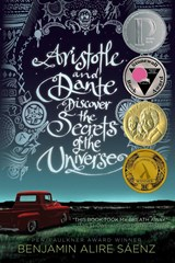 Aristotle and Dante Discover the Secrets of the Universe | Benjamin Alire Sáenz |