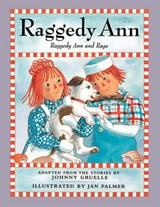Raggedy Ann and Rags | Johnny Gruelle |