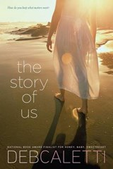The Story of Us | Deb Caletti |