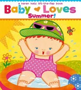 Baby Loves Summer! | Karen Katz |
