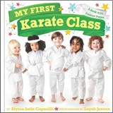 My First Karate Class | Alyssa Satin Capucilli |