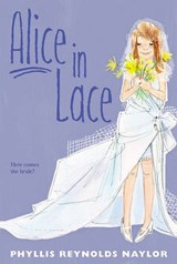 Alice in Lace | Phyllis Reynolds Naylor |