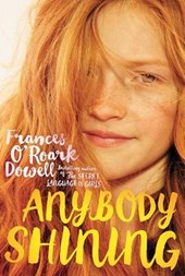 Anybody Shining | Frances O'roark Dowell |