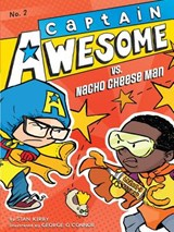 Captain Awesome Vs. Nacho Cheese Man | Stan Kirby |