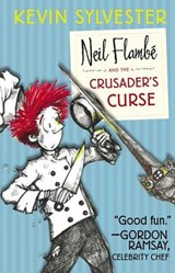 Neil Flambe and the Crusader's Curse | Kevin Sylvester |