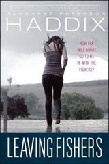Leaving Fishers | Margaret Peterson Haddix |