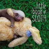 A Little Book of Sloth | Lucy Cooke |