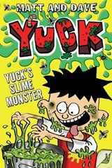 Yuck's Slime Monster and Yuck's Gross Party | Matt ; Dave |