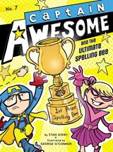 Captain Awesome and the Ultimate Spelling Bee | Stan Kirby |