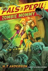Zombie Mommy | M. T. Anderson |