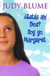 Estas ahi Dios? Soy yo, Margaret / Are You There God?  It's Me, Margaret | Judy Blume |