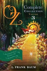 Oz, The Complete Collection, Volume 3 | L. Frank Baum |