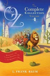 Oz, the Complete Collection, Volume 4 | L. Frank Baum |