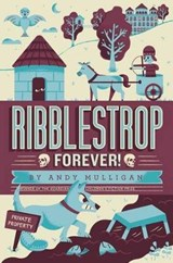 Ribblestrop Forever! | Andy Mulligan |
