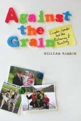 Against the Grain | Gillian Ranson |