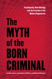 Myth of the Born Criminal