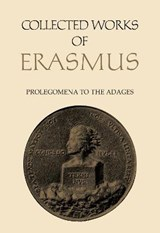 Collected Works of Erasmus | Desiderius Erasmus |
