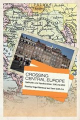 Crossing Central Europe | Helga Mitterbauer |