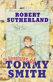 Adventures Of Tommy Smith | Robert Sutherland |