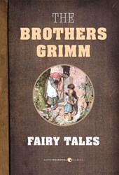Fairy Tales | The Brothers Grimm |