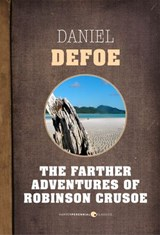 The Farther Adventures Of Robinson Crusoe | Daniel Defoe |
