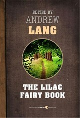 The Lilac Fairy Book | Andrew Lang |