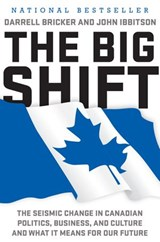 The Big Shift | Darrell Bricker ; John Ibbitson |