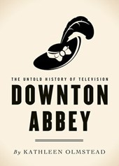 Downton Abbey | Kathleen Olmstead |