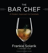 The Bar Chef | Frankie Solarik |