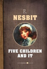 Five Children And It | E. Nesbit |