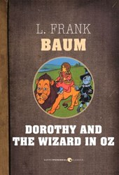 Dorothy And The Wizard In Oz | L. Frank Baum |